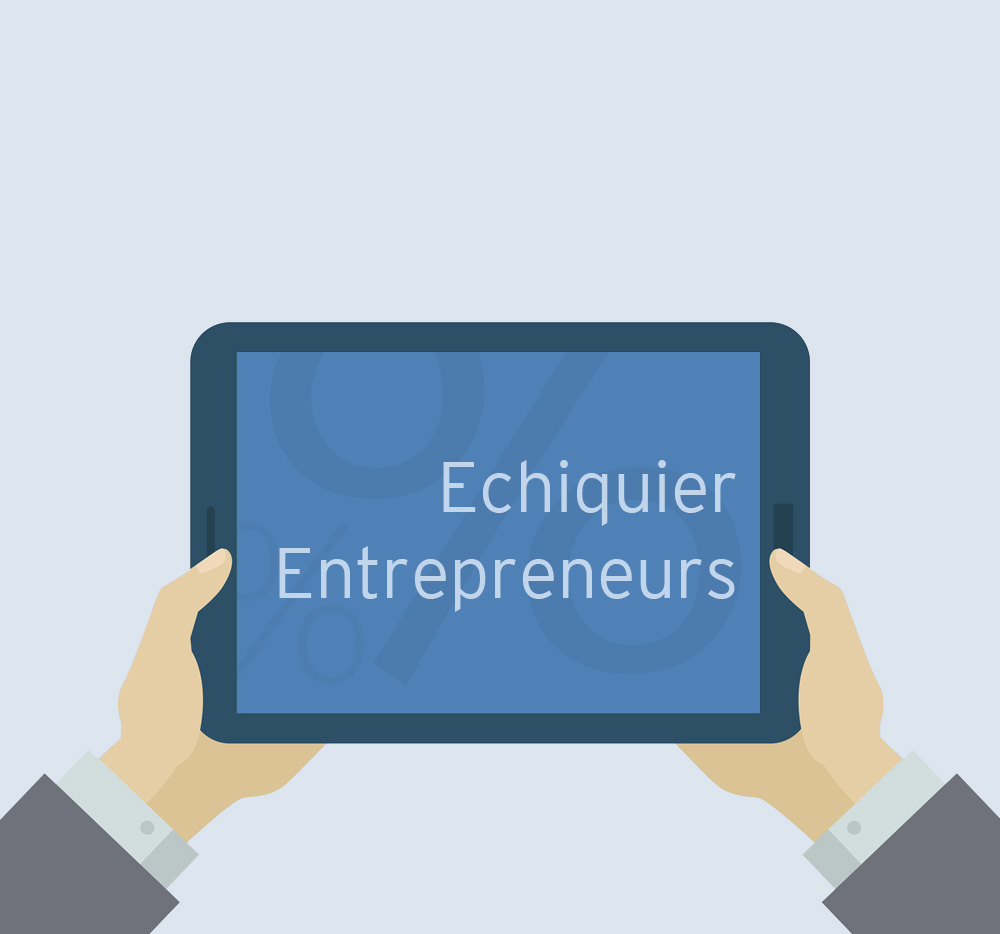 Echiquier Entrepreneurs In The Spotlight